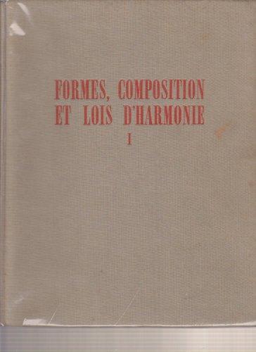 Formes, composition et lois d'harmonie : lments d'une science de l'esthtique architecturale