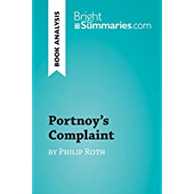 Portnoy's Complaint by Philip Roth (Book Analysis): Detailed Summary, Analysis and Reading Guide (BrightSummaries.com)