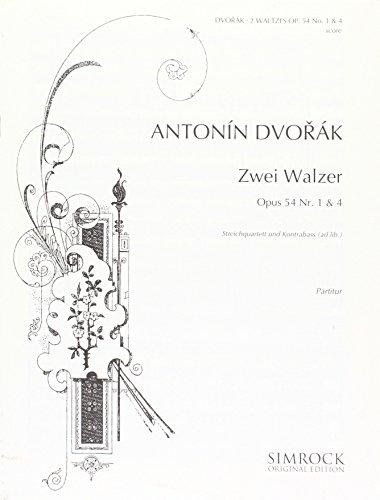 Zwei Walzer: op. 54/1, op. 54/4. Streichquartett und Kontrabass ad libitum. Partitur und Stimmen. (Simrock Original Edition)