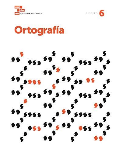 Cuadernos Ortografía 6 (Cuadernos de ortografía)