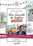 Les carnets de Sophie - France de Sophie Jovillard ( 2 avril 2014 )