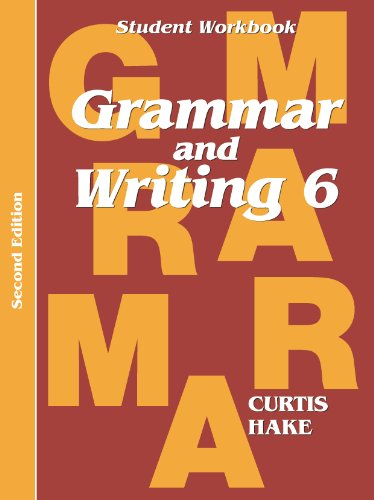 Saxon Grammar & Writing 2nd Edition Grade 6 Student Workbook