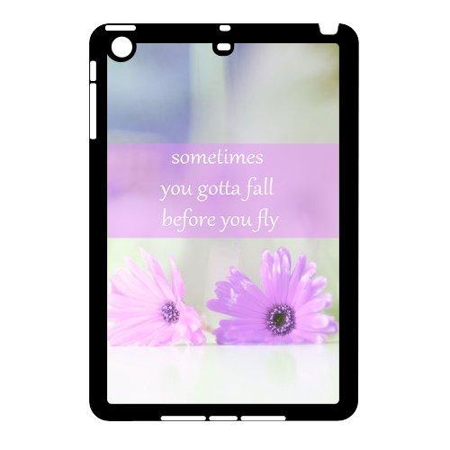 Sometimes You Gotta Fall Custom Phone Case for iPad Mini,personalized Sometimes You Gotta Fall Case