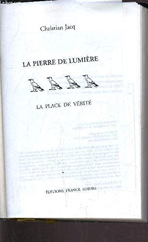 La Pierre De Lumiere Tome 4 La Place De Verite [Pdf/ePub] eBook