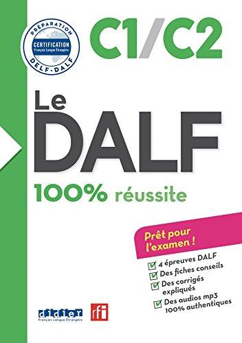 Le DALF - 100% réussite - C1 - C2 - Livre + CD (Le DELF - 100% réussite) por Lucile Chapiro