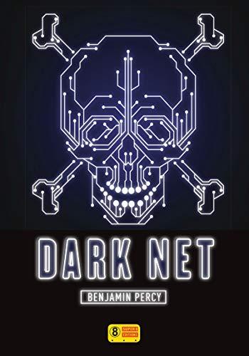 Dark Net par Benjamin PERCY