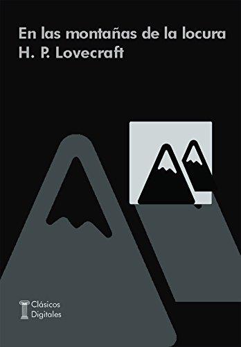 En las montañas de la locura (Clásicos) por H.P. Lovecarft