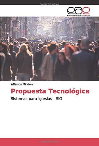Propuesta Tecnológica: Sistemas para Iglesias - SIG