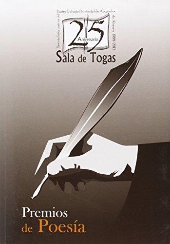 XXV Aniversario Sala de Togas. Premios de Poesía. (Literatura del Colegio de Abogados de Almería)