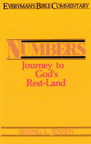 Numbers Ebc: Journey to God's Rest-land (Everyman's Bible Commentaries)