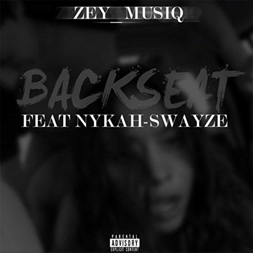 Backseat (feat. Nykah Swayze) [Explicit]