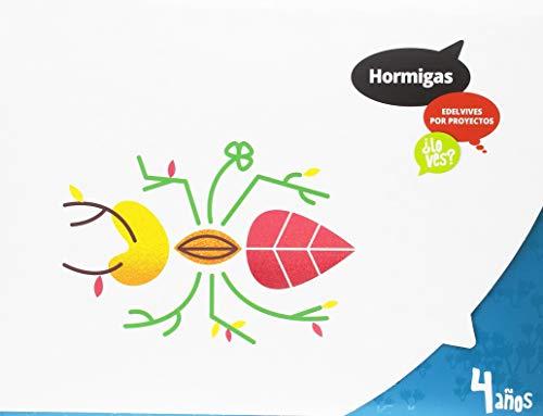 Proyecto ¿Lo ves? - 4 años : Hormigas por Laura Jiménez Quinto