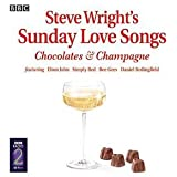 Steve Wright's Sunday Love Songs - Chocolate & Champagne