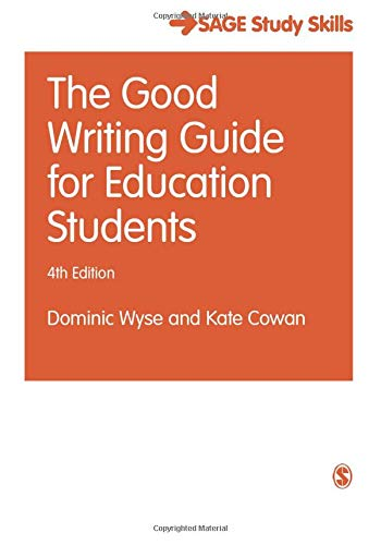 The Good Writing Guide for Education Students (Student Success)
