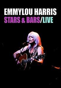 Emmylou Harris - Stars & Bars - Live