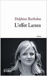 L'effet Larsen (Littérature française)