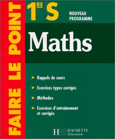 Faire le point : Maths, 1ère S