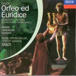 Gluck: Orfeo Ed Euridice - Highlights (Horne / Lorengar / Donath