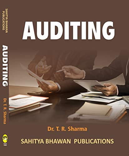 Auditing (Thoroughly revised on the basis of the Companies Act 2013, Finance Act 2017 & the Companies Rules 2014) - Sahitya Bhawan Publications