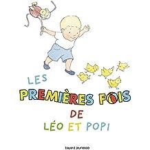 LES PREMIERES FOIS DE LEO ET POPI (Léo et Popi albums)