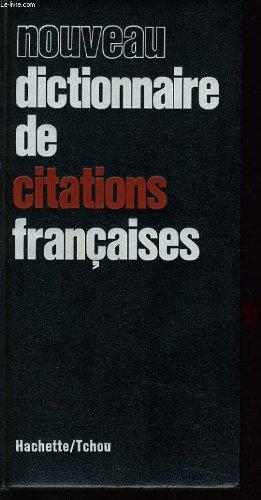 Nouveau dictionnaire de citations francaises