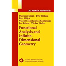 Functional Analysis and Infinite-Dimensional Geometry (CMS Books in Mathematics) by Marian Fabian (2001-05-25)