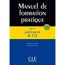 Manuel de formation pratique pour le professeur de FLE - Livre