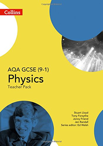 AQA GCSE Physics 9-1 Teacher Pack (GCSE Science 9-1)