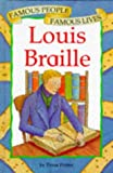 Louis Braille (Famous People, Famous Lives)