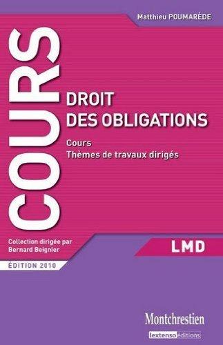 Droit des obligations : Cours et travaux dirigés de Bernard Beignier (21 décembre 2010) Broché