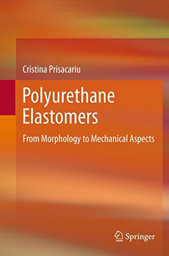 Solid Polyurethan (Polyurethane Elastomers: From Morphology to Mechanical Aspects)