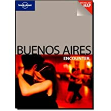 Lonely Planet Buenos Aires Encounter by Bridget Gleeson (2009-10-01)