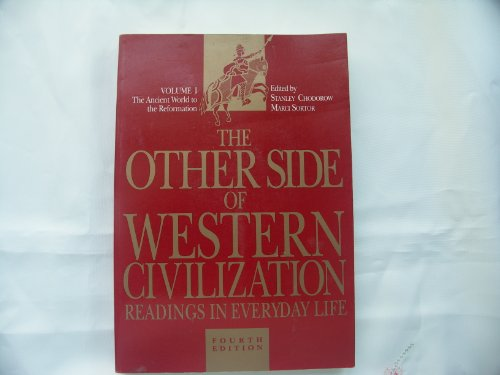 001: The Other Side of Western Civilization: Ancient World-Reformation v. 1