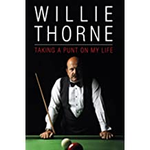 Willie Thorne - Taking a Punt on My Life (English Edition)