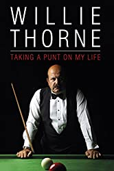Willie Thorne - Taking a Punt on My Life