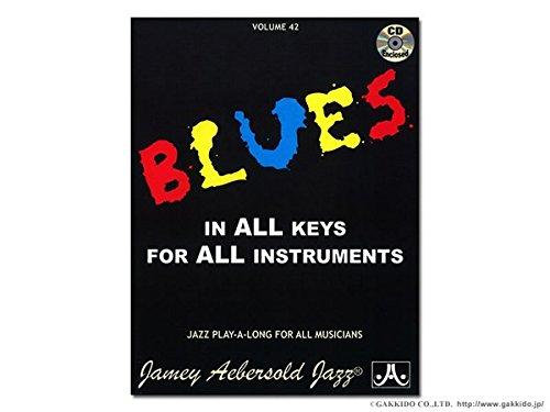 Preisvergleich Produktbild Aebersold VOL, 42: Blues in allen Tasten. Musiknoten, CD für Klavier, Gesang & Gitarre