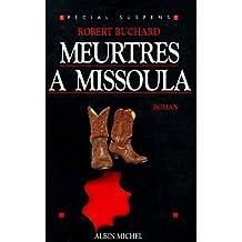 Meurtres à Missoula / Buchard, Robert / Réf34585