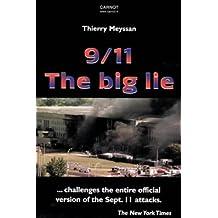 September, 11 2001 : The big lie (en anglais)