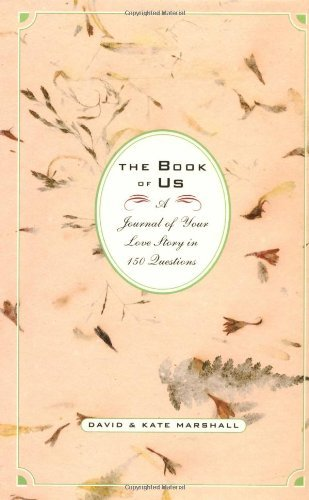 Book of Us: The Journal of Your Love Story in 150 Questions by David Marshall (1-Feb-1999) Hardcover