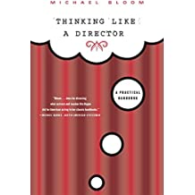 Thinking Like a Director: A Practical Handbook