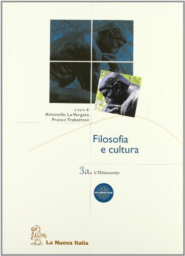 Filosofia e cultura. Per le Scuole superiori: 3