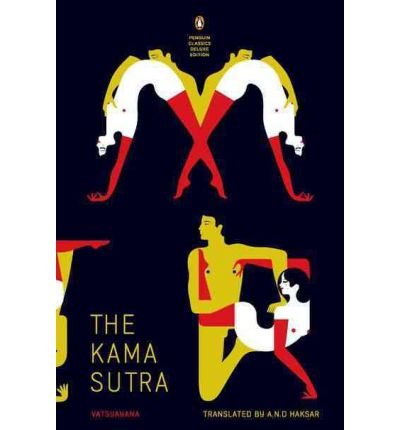 By Vatsyayana ( Author ) [ Kama Sutra: (Penguin Classics Deluxe Edition) By Jan-2012 Paperback par Vatsyayana