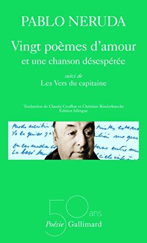 Vingt Poemes D'amour (Poesie/Gallimard) par Pablo Neruda