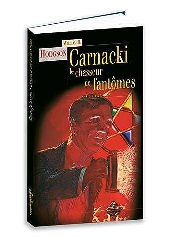 Chasseur De Fantomes - Carnacki : Le chasseur de