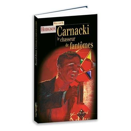 Carnacki : Le chasseur de fantômes