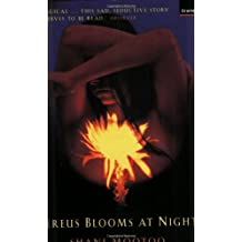 Cereus Blooms at Night by Shani Mootoo (1999-04-01)