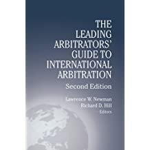 Leading Arbitrators' Guide to International Arbitration - 2nd Edition (English Edition)