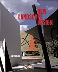 [(New Landscape Design)] [By (author) Robert Holden] published on (July, 2003)