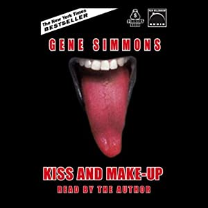 Kiss And Make Up Hörbuch Download Amazonde Gene Simmons
