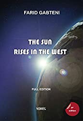 The Sun Rises in the West (English Edition)
